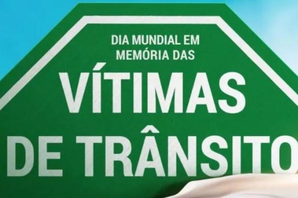 Hoje: Dia Mundial em Memória das Vítimas de Trânsito